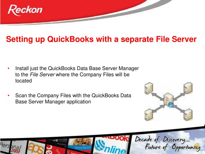 Setting up QuickBooks with a separate File Server