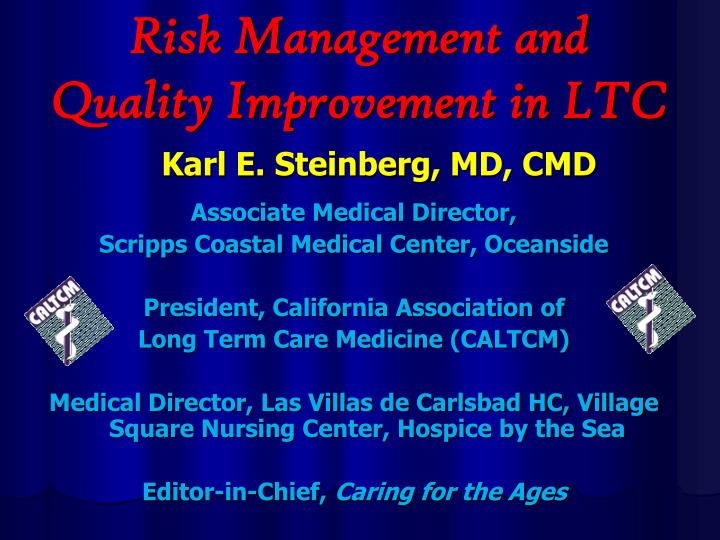 risk management and quality improvement in ltc n.