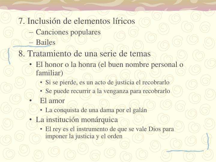 7. Inclusión de elementos líricos