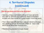 4 territorial disputes continued2