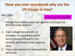have you ever wondered why are the us troops in iraq
