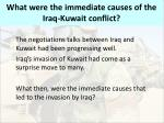 what were the immediate causes of the iraq kuwait conflict
