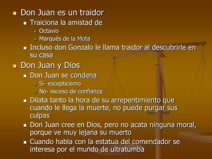 Don Juan es un traidor