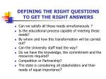 defining the right questions to get the right answers