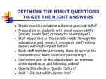 defining the right questions to get the right answers2