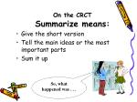 on the crct summarize means