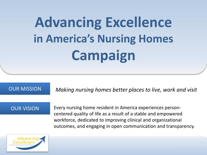 advancing excellence in america s nursing homes campaign n.