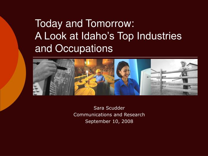 today and tomorrow a look at idaho s top industries and occupations n.