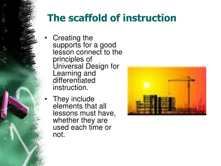 The scaffold of instruction