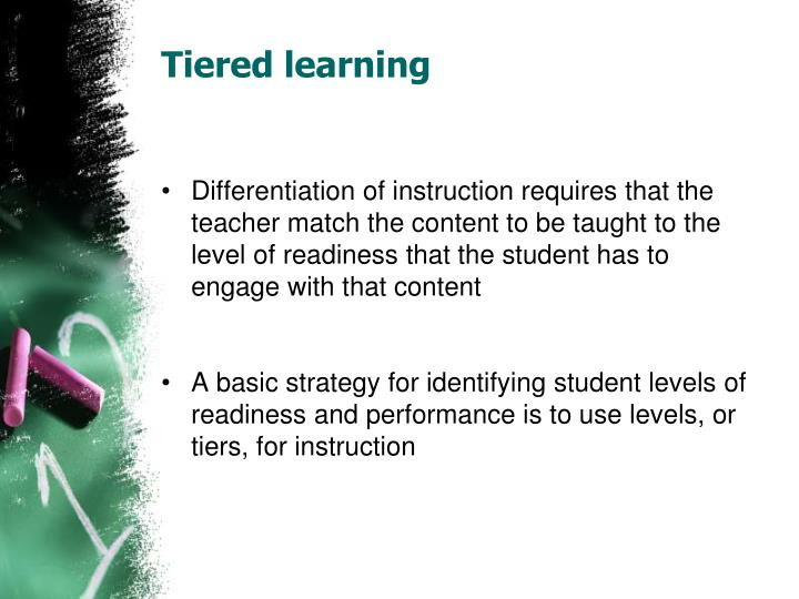 Tiered learning