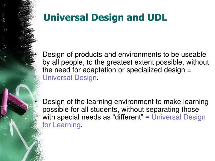 Universal Design and UDL