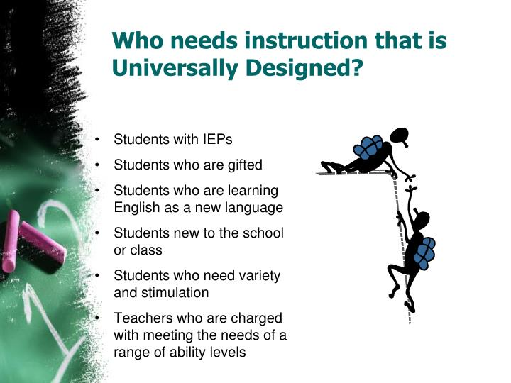 Who needs instruction that is Universally Designed?