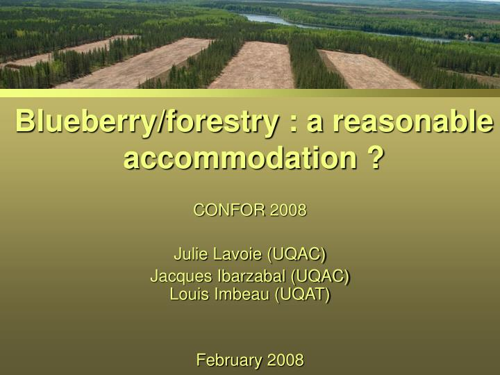 Blueberry forestry a reasonable accommodation