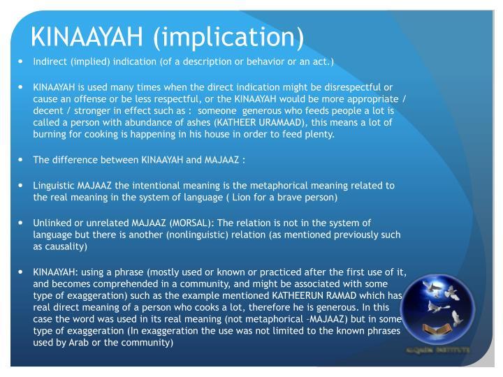 Kinaayah implication
