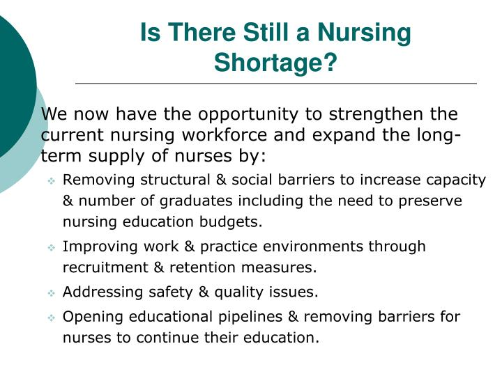 reasons for nurse shortage essay Reasons for nurse shortage essay 1429 words   6 pages nursing shortage it is likely that most people have heard about the nursing shortage for years now, and perhaps they believe it's been fixed.