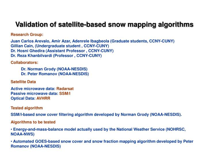 Validation of satellite-based snow mapping algorithms