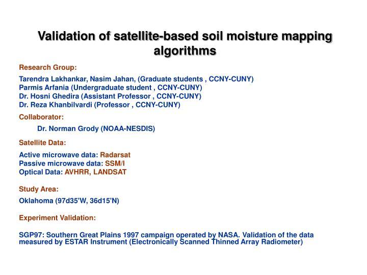 Validation of satellite-based soil moisture mapping algorithms