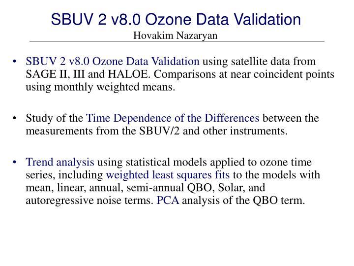 SBUV 2 v8.0 Ozone Data Validation