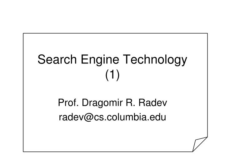 search engine technology 1 n.