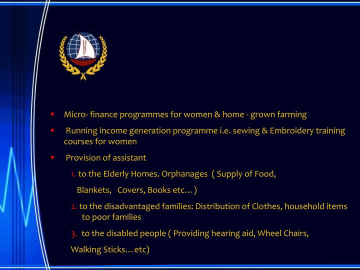 Micro- finance programmes for women & home - grown farming