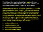 positive reinforcement negative reinforcement punishment by application punishment by withdrawal1