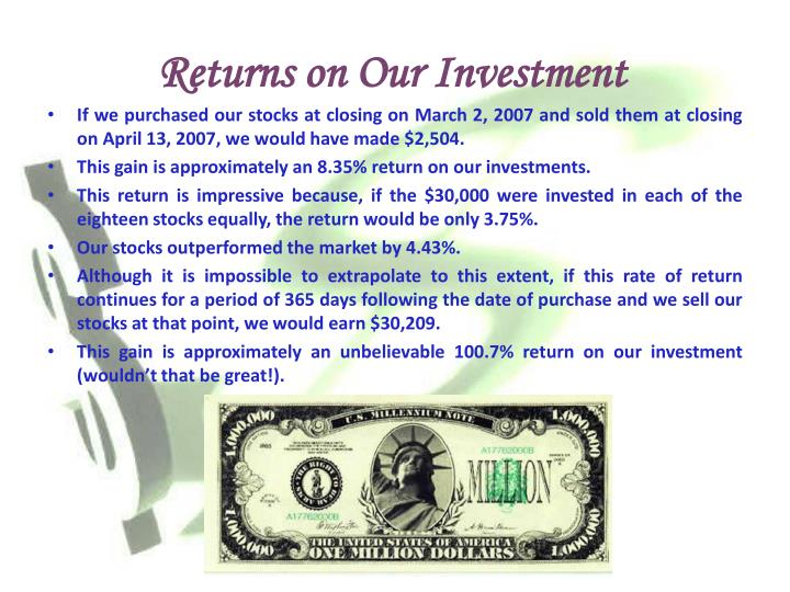 Returns on Our Investment