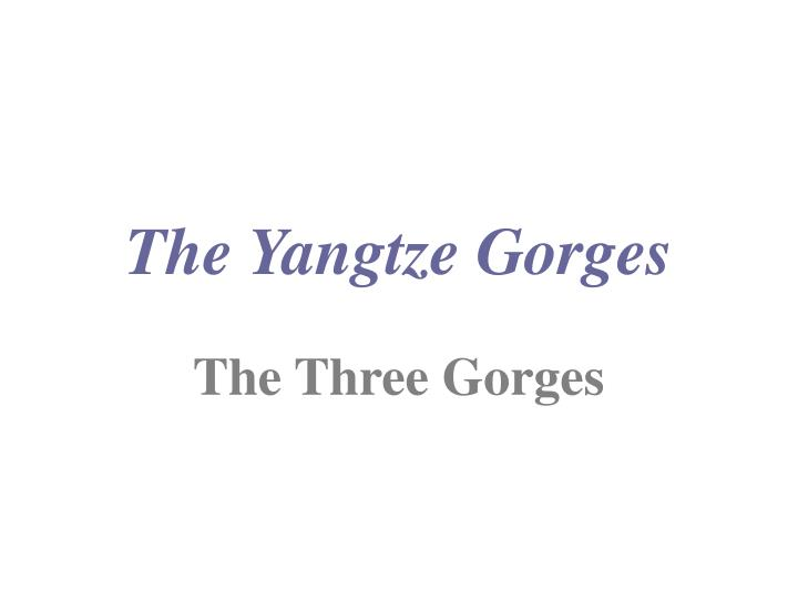the yangtze gorges n.