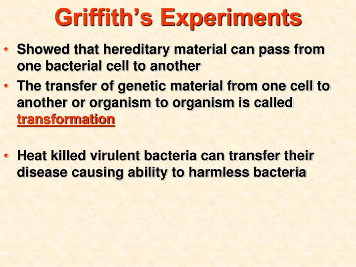 Griffith s experiments