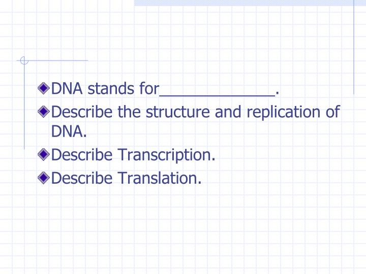 DNA stands for_____________.
