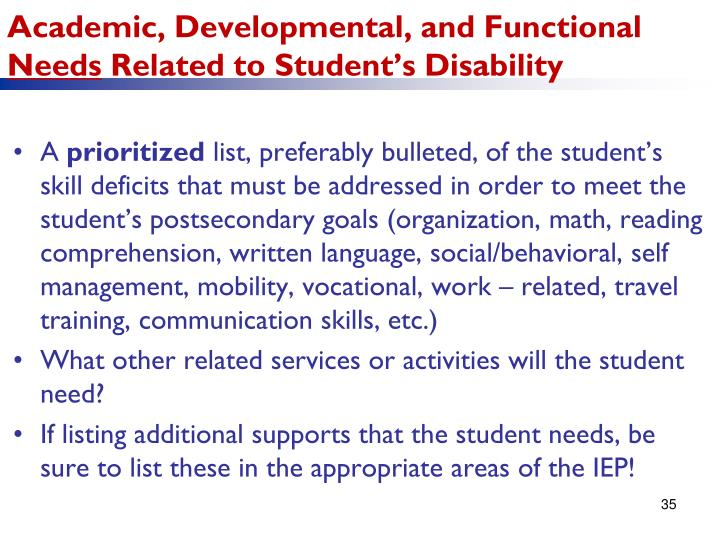 Academic, Developmental, and Functional