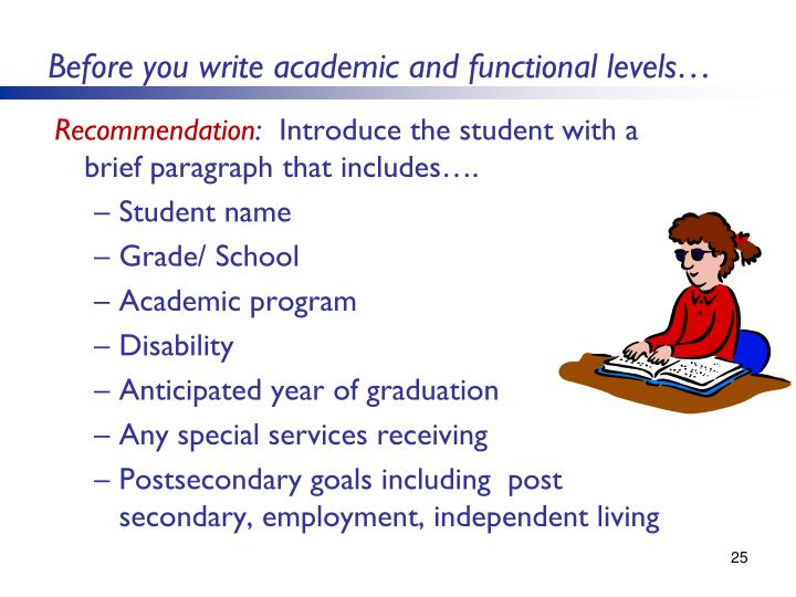 Before you write academic and functional levels…