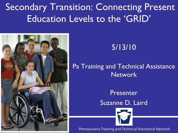 Secondary transition connecting present education levels to the grid