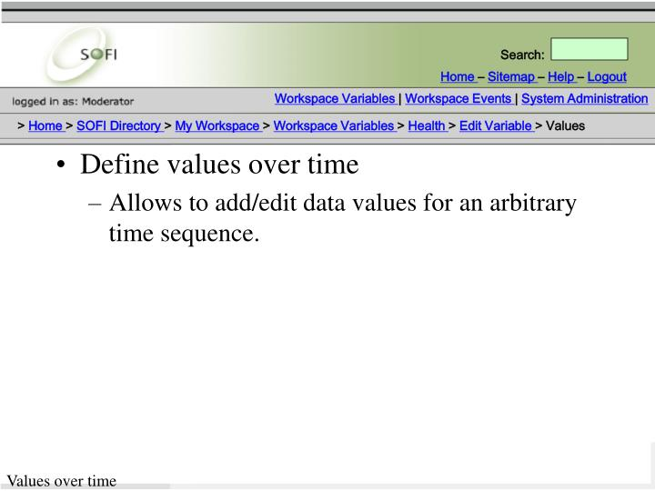 Define values over time