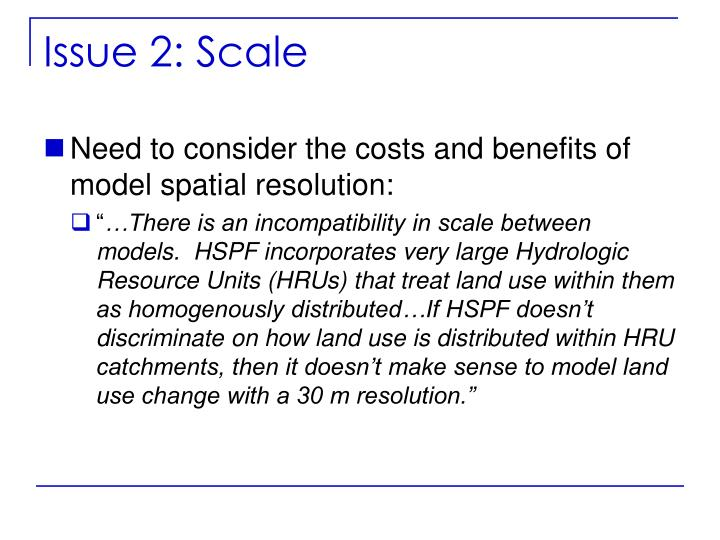 Issue 2: Scale