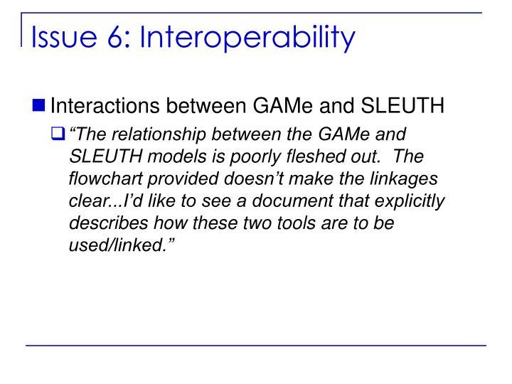 Issue 6: Interoperability