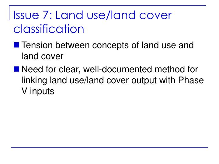 Issue 7: Land use/land cover classification