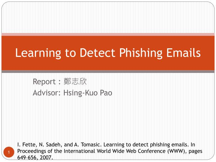 learning to detect phishing emails n.