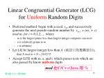 linear congruential generator lcg for uniform random digits