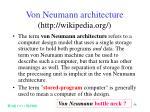 von neumann architecture http wikipedia org
