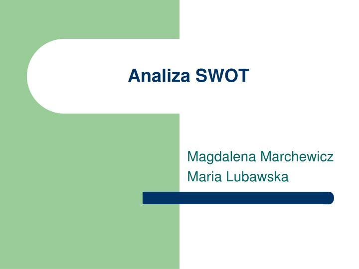 PPT - Analiza SWOT PowerPoint Presentation, free download ...