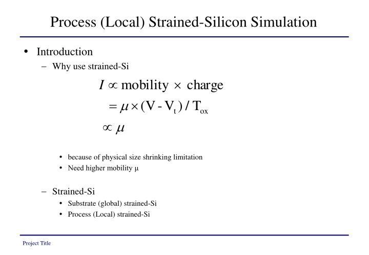 Process (Local) Strained-Silicon Simulation