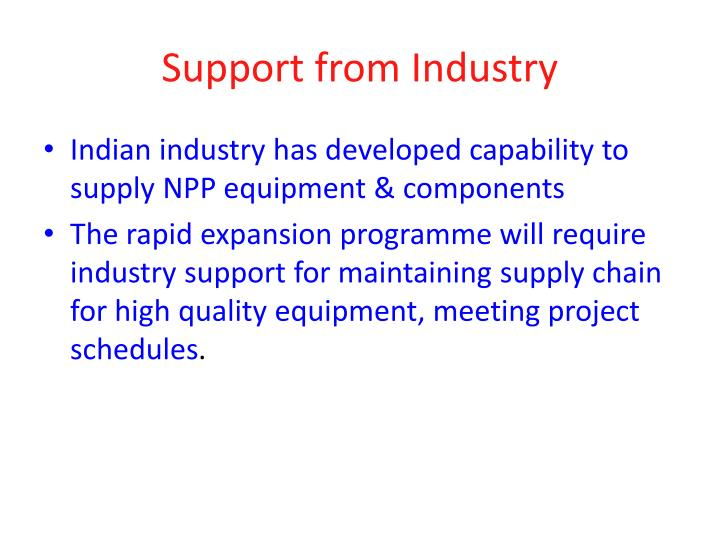 Support from Industry