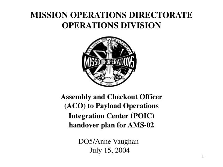 mission operations directorate operations division n.