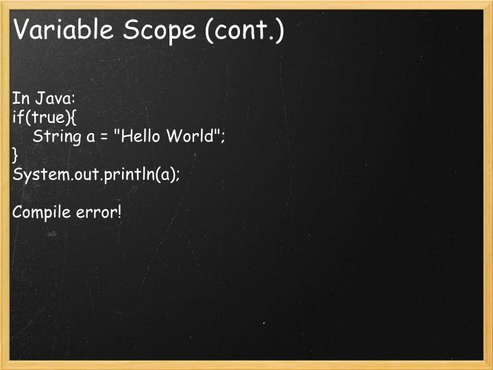 Variable Scope (cont.)