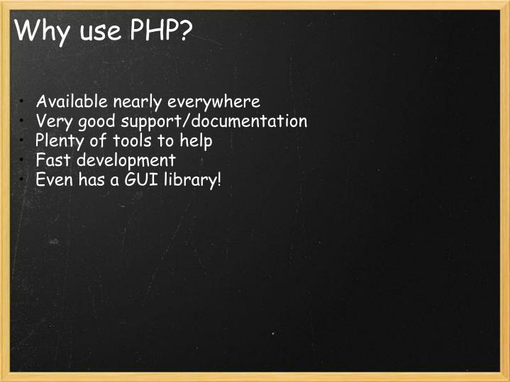 Why use PHP?