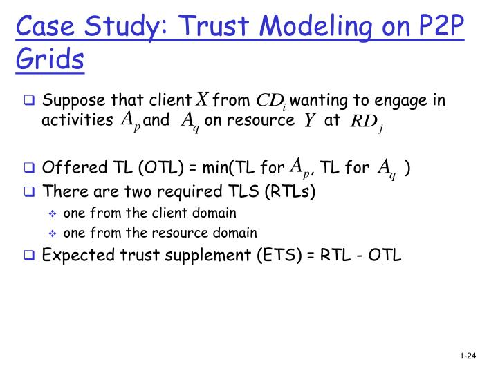 Case Study: Trust Modeling on P2P Grids