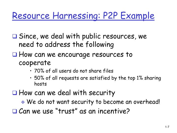 Resource Harnessing: P2P Example