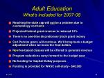 adult education what s included for 2007 08
