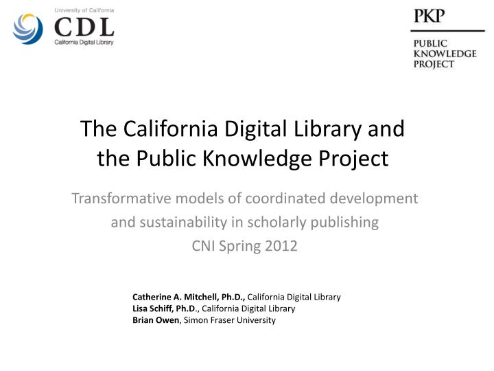 the california digital library and the public knowledge project n.