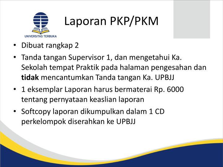 Laporan PKP/PKM